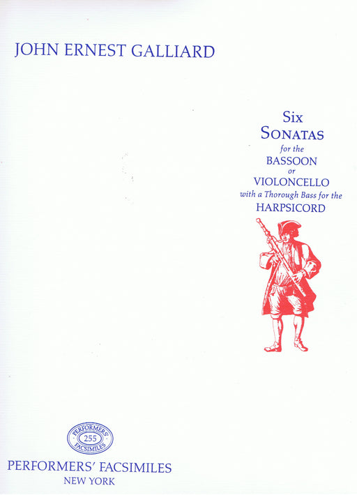 Galliard: 6 Sonatas for the Bassoon or Violoncello, with a Thorough Bass for the Harpsichord