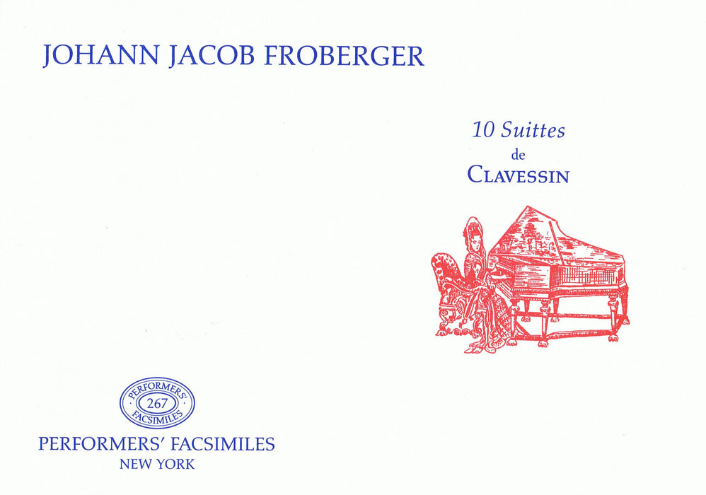 Froberger: 10 Suites for Harpsichord (c. 1698)