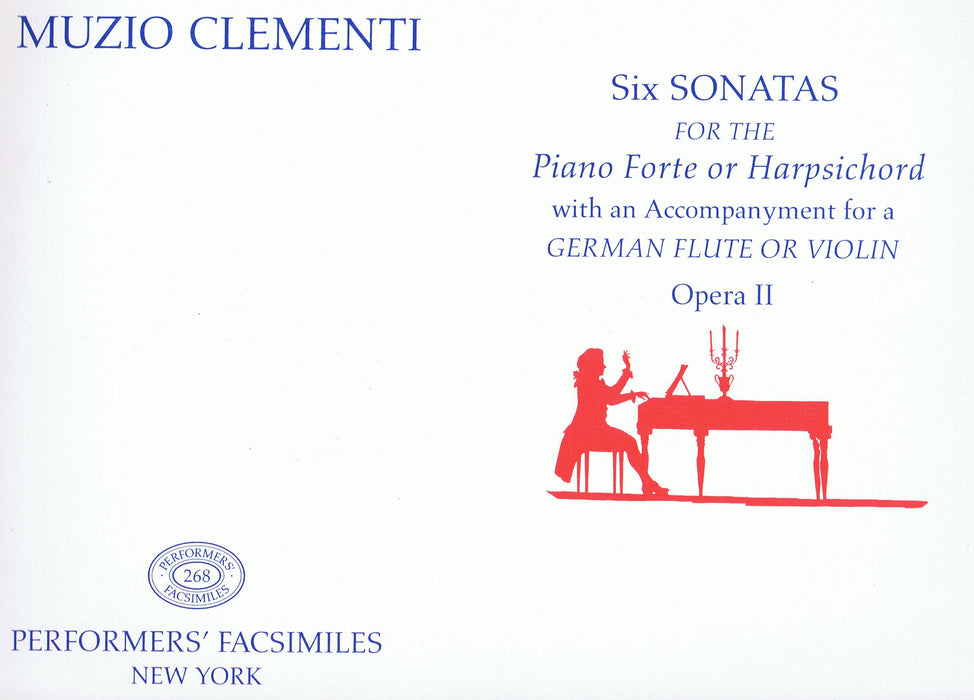 Clementi: Six Sonatas for the Piano Forte or Harpsichord with an Accompaniment for a German Flute or Violin, Opera II