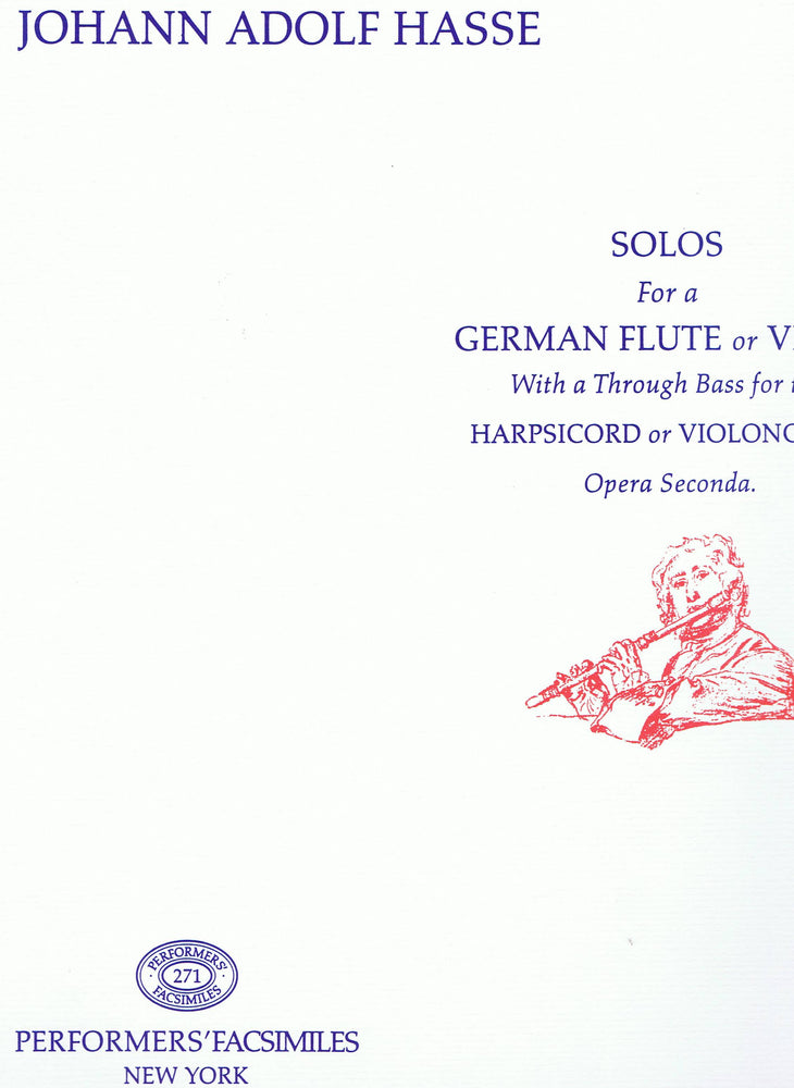 Hasse: Solos for a German Flute or Violin and Basso Continuo, Op. 2
