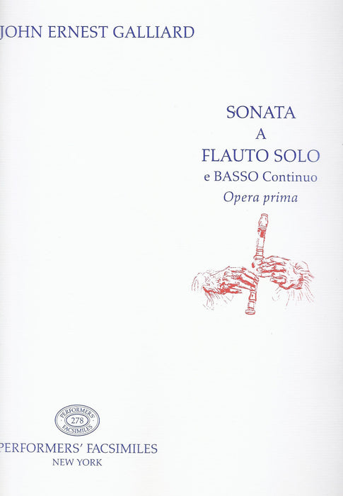 Galliard: Sonatas for Recorder and Basso Continuo, Op. 1
