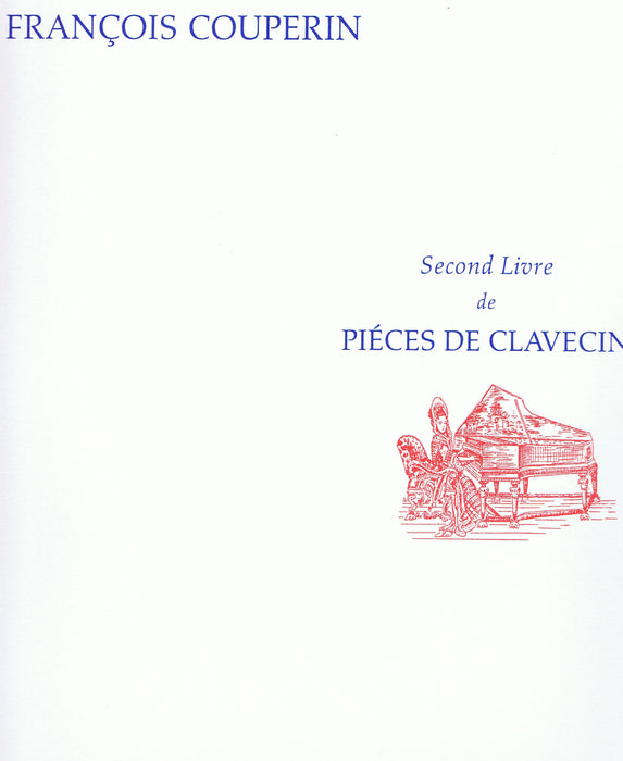 F. Couperin: Pieces de Clavecin, Second Livre