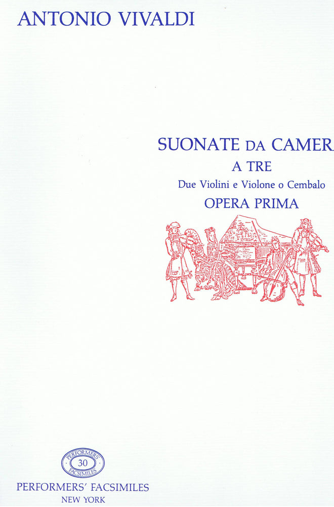 Vivaldi: Sonate da Camera for 2 Violins and Basso Continuo, Op. 1