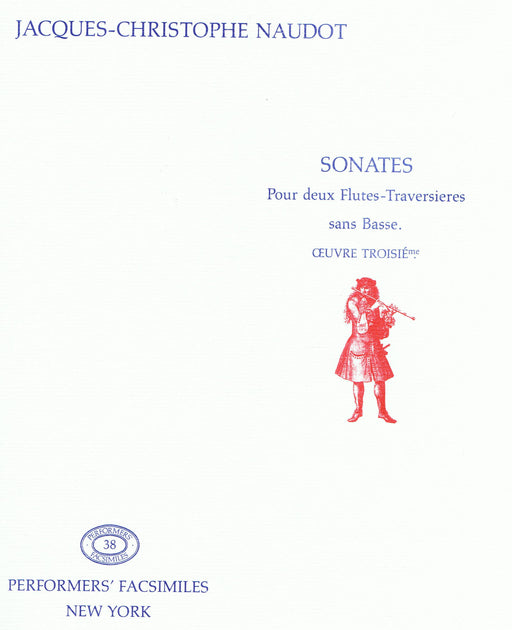 Naudot: Sonatas for 2 Flutes without Bass, Op. 3