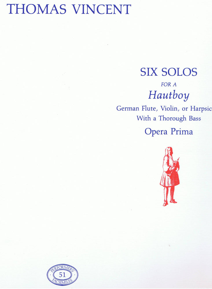 Vincent: Six Solos for a Hautboy, Op. 1