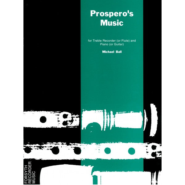 Ball: Prospero's Music for Treble Recorder and Piano