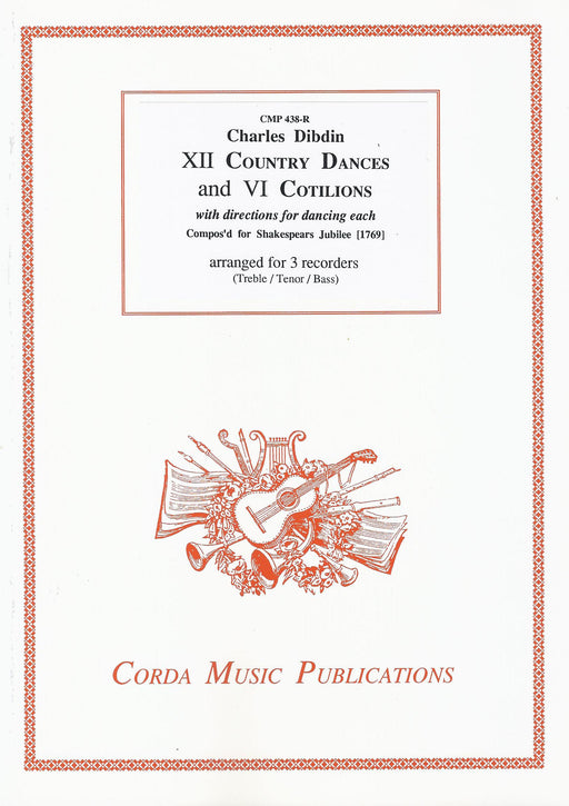 Dibdin: XII Country Dances and VI Cotilions for 3 Recorders