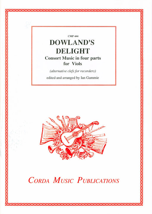 Dowland: Music in 4 Parts for Viol Consort