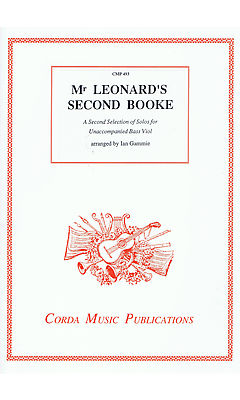 Various: Mr Leonard's Second Booke - Selected Solos for Bass Viol