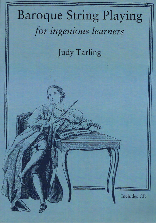 Baroque String Playing for Ingenious Learners by Judy Tarling
