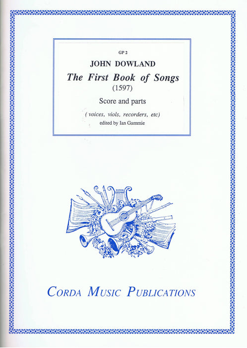 Dowland: The First Book of Songs (1597)
