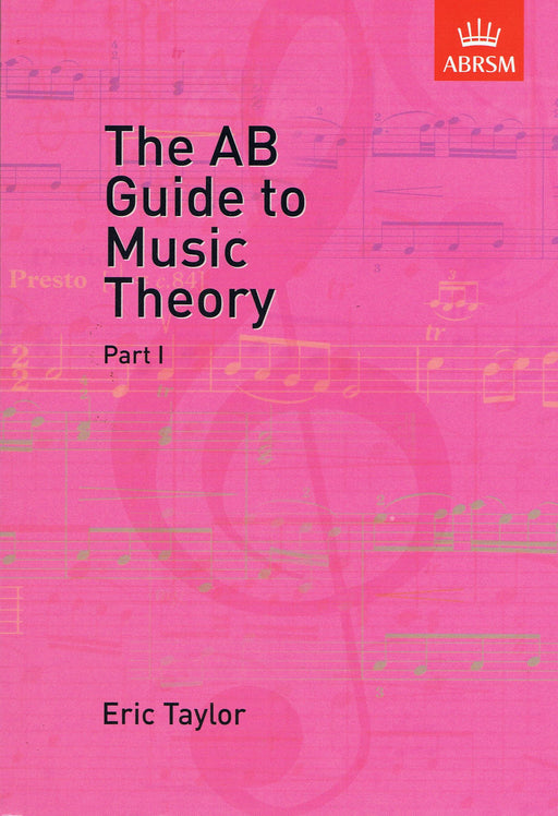 Taylor: The AB Guide to Music Theory, Part 1