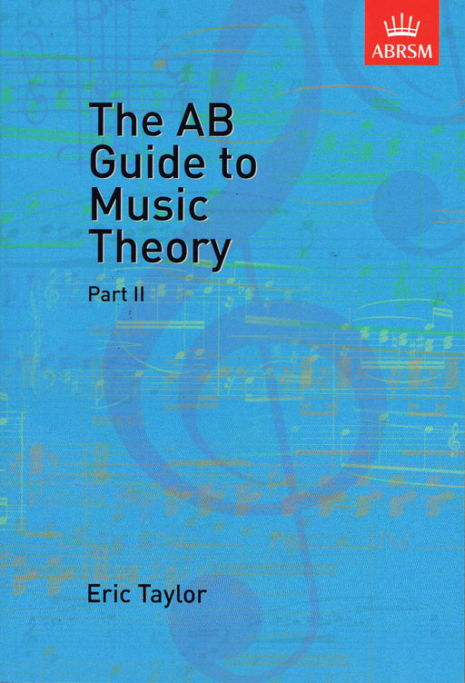 Taylor: The AB Guide to Music Theory, Part 2