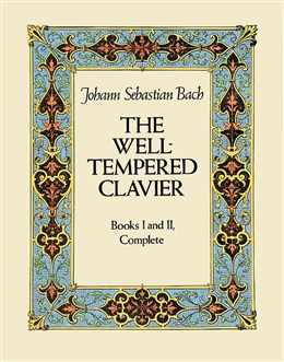 J. S. Bach: The Well-Tempered Clavier, Books 1 & 2