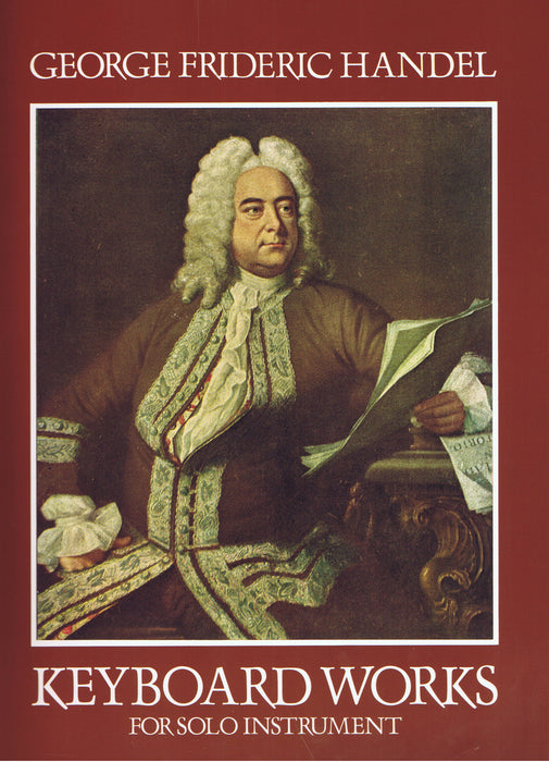 Handel: Keyboard Works for Solo Instrument