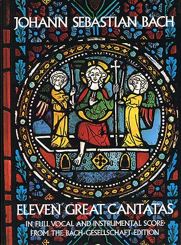 J. S. Bach: Eleven Great Cantatas
