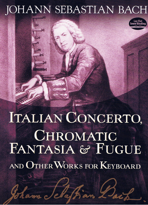 Bach: Italian Concerto, Chromatic Fantasia & Fugue and other Works for Keyboard