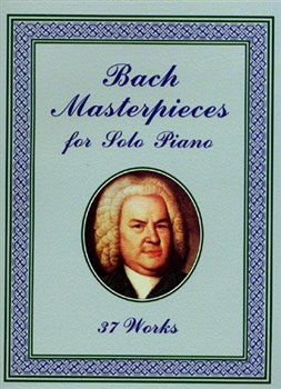 J. S. Bach: Masterpieces for Solo Piano