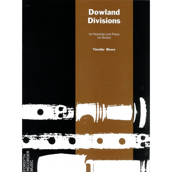 Moore: Dowland Divisions for Recorder and Piano