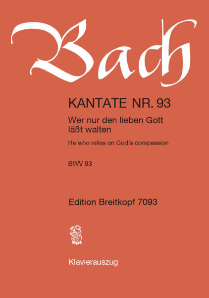 "Bach: Cantata BWV 93 ""He who relies on God's compassion"""