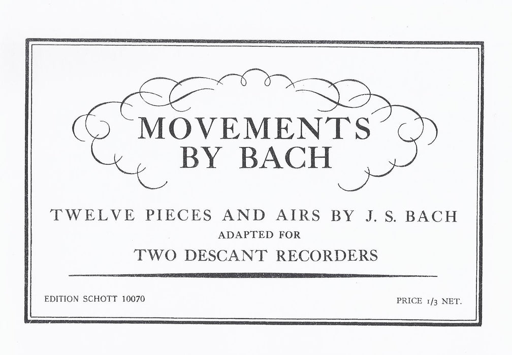 J. S. Bach: 12 Pieces and Carols for 1 or 2 Descant Recorders