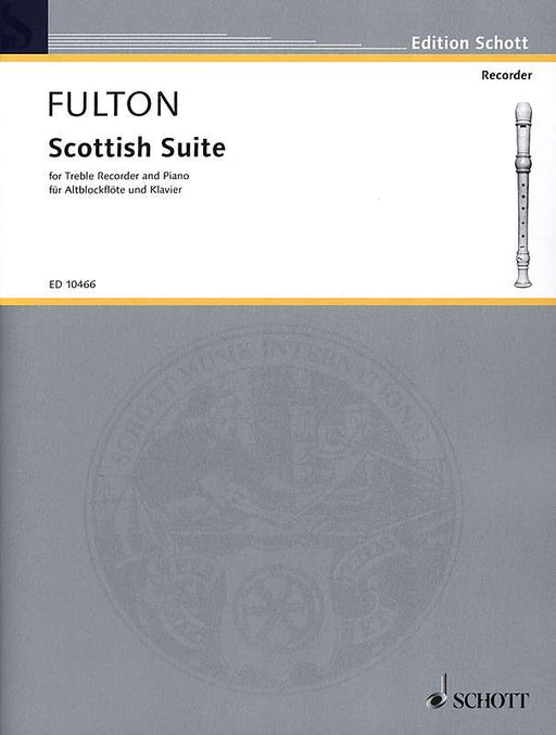Fulton: Scottish Suite for Treble Recorder and Piano