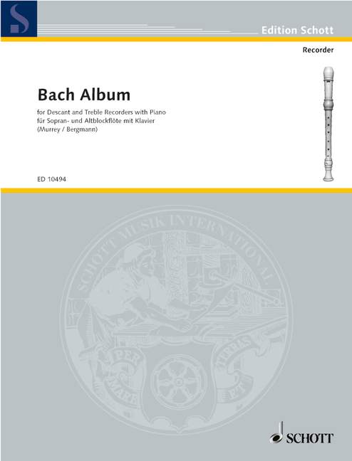 Murrey/ Bergmann (ed.): Bach Album for Descant and Treble Recorders with Piano