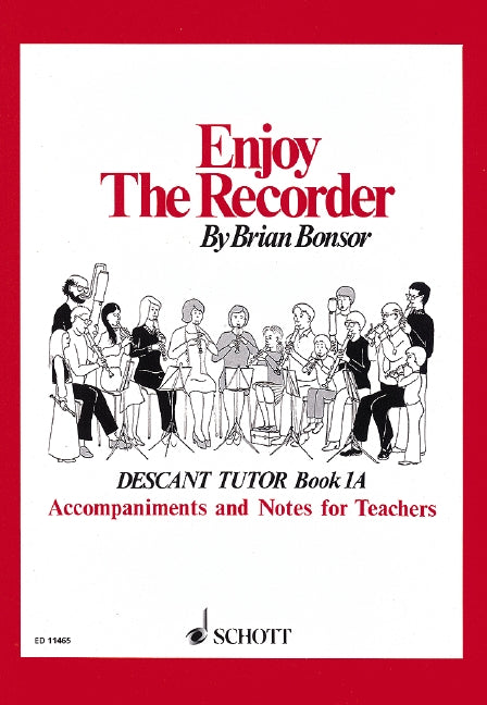 Bonsor: Enjoy the Recorder Book 1A - Accompaniments and Notes for Teachers