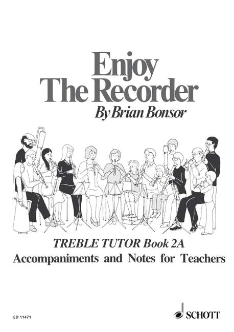 Bonsor: Enjoy the Recorder Book 2A - Accompaniments and Notes for Teachers