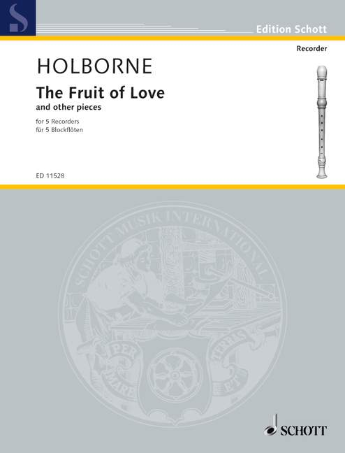 Holborne: The Fruit of Love and Other Pieces for 5 Recorders