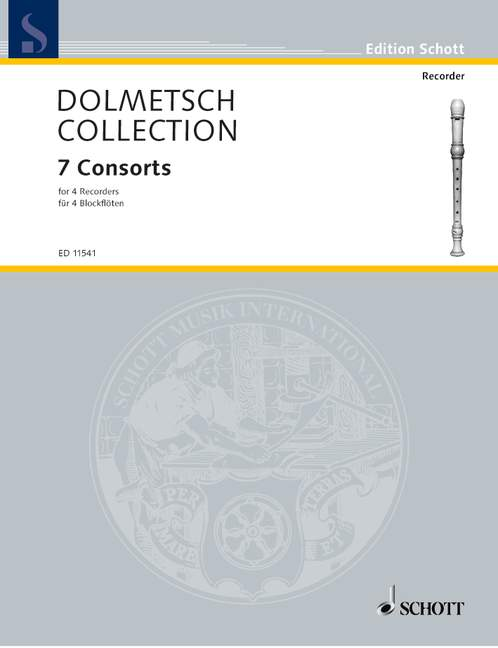 The Dolmetsch Collection: 7 Consorts for 4 Recorders