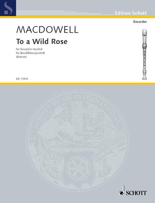 MacDowell: To a Wild Rose for Recorder Quintet