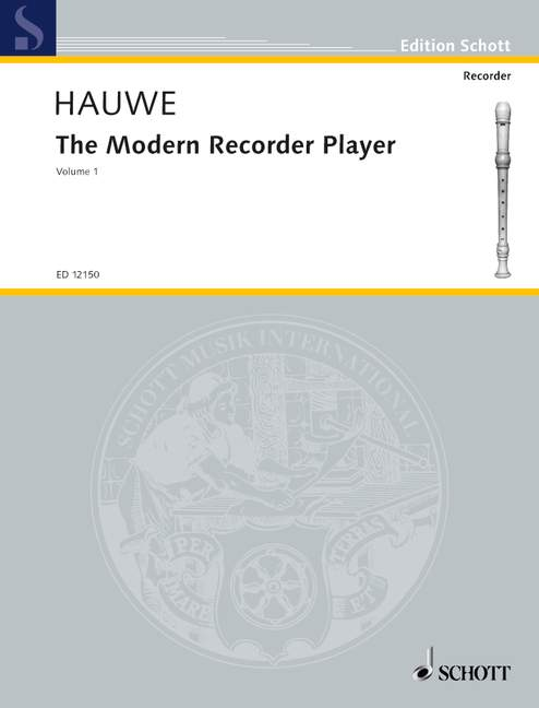 Hauwe: The Modern Recorder Player (Volume 1)