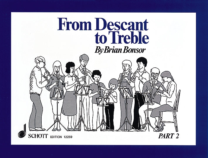 Bonsor: From Descant to Treble, Vol. 2