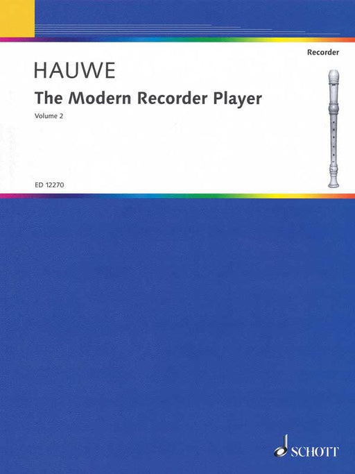 Hauwe: The Modern Recorder Player (Volume 2)