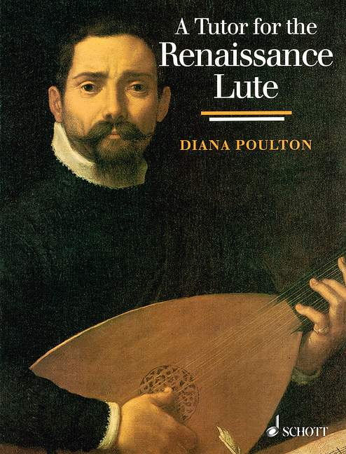 Poulton: A Tutor for the Renaissance Lute