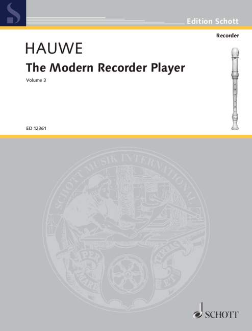 Hauwe: The Modern Recorder Player (Volume 3)