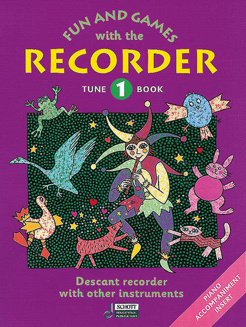 Fun and Games with the Recorder - Tune Book 1
