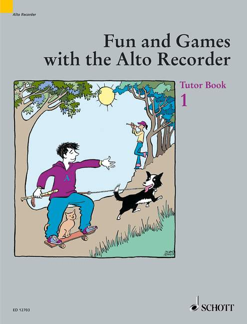 Fun and Games with the Alto Recorder - Tutor Book 1