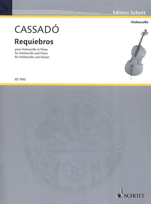 Cassado: Requiebros for Violoncello and Piano