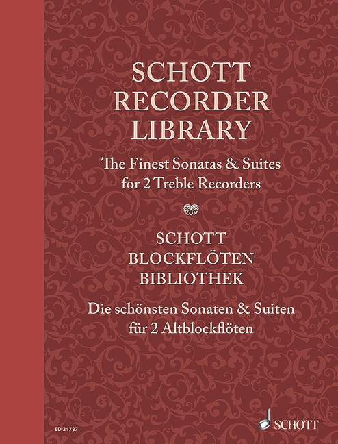 Schott Recorder Library: The Finest Sonatas & Suites for 2 Treble Recorders