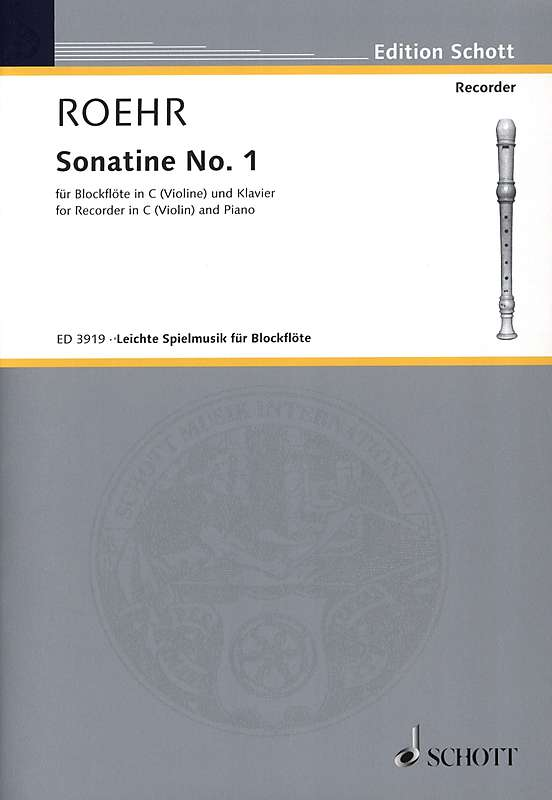 Roehr: Sonatina No. 1 for Descant Recorder and Piano