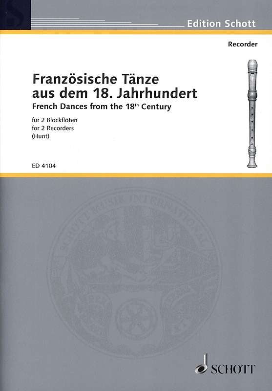 Hunt (ed.): French Dances from the 18th Century for 2 Recorders