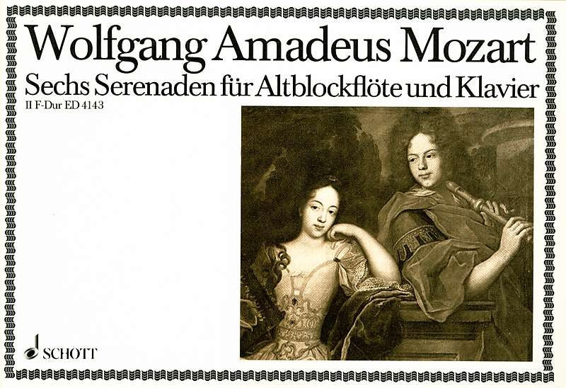 Mozart: 6 Serenades for Treble Recorder and Piano, Vol. 2