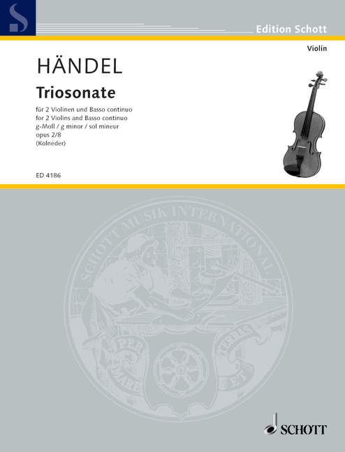 Handel: Trio Sonata in G Minor for 2 Violins and Basso Continuo, Op. 2/8