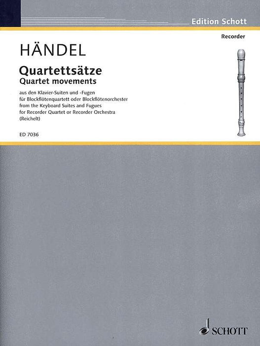 Handel: Quartet Movements for 4 Recorders