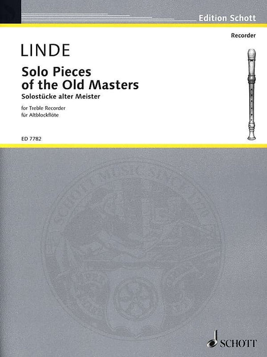 Linde (ed.): Solo Pieces of the Old Masters for Treble Recorder