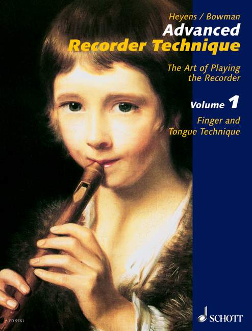 Heyens: Advanced Recorder Technique, Vol. 1