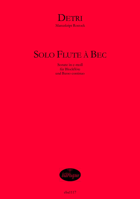 Detri: Solo Flute à Bec - Sonata in C Minor for Treble Recorder and Basso Continuo