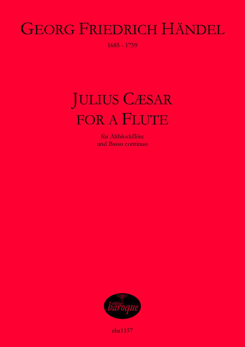 Handel: Julius Caesar for a Flute for Treble Recorder and Basso Continuo